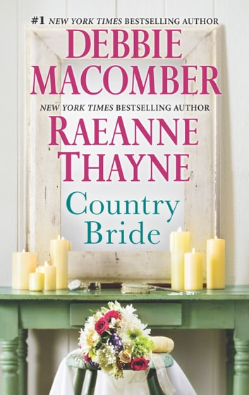 Country Bride - An Anthology ebook by Debbie Macomber,RaeAnne Thayne