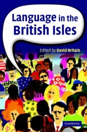 Language in the British Isles ebook by Britain, David