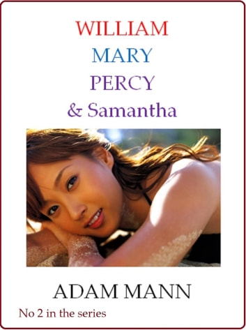 William, Mary, Percy & Samantha ebook by Adam Mann