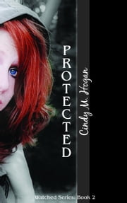 Protected ebook by Cindy M. Hogan