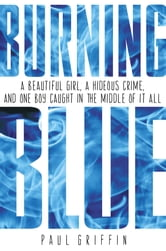 Burning Blue ebook by Paul Griffin