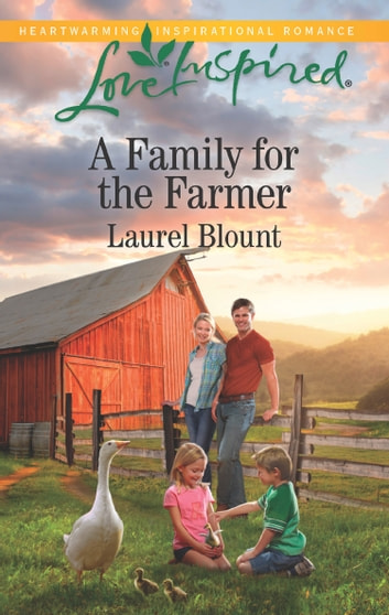 A Family For The Farmer (Mills & Boon Love Inspired) ebook by Laurel Blount