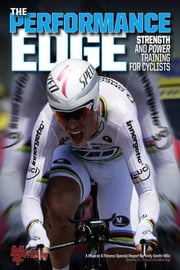 Muscle & Fitness Report The Performance Edge ebook by Andy Smith MSc