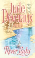 River Lady ebook by Jude Deveraux