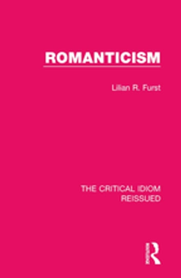 Romanticism ebook by Lilian R. Furst