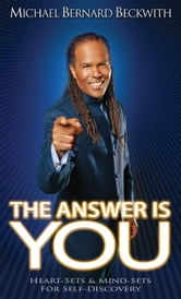 The Answer Is You ebook by Michael Bernard Beckwith