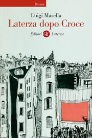 Laterza dopo Croce ebook by Luigi Masella