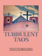 Turbulent Taos ebook by Den Galbraith