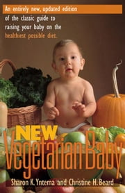 New Vegetarian Baby ebook by Yntema, Sharon K.