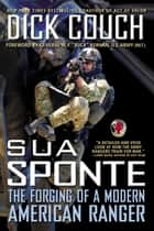 Sua Sponte ebook by Dick Couch