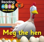 Meg the hen ebook by Katy Pike,Amanda Santamaria