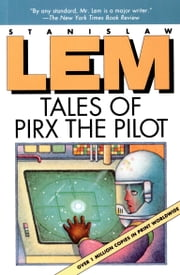 Tales of Pirx the Pilot ebook by Stanislaw Lem