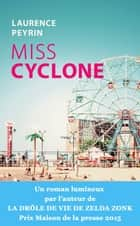 Miss Cyclone ebook by Laurence Peyrin
