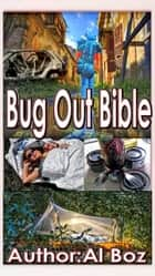 Bug Out Bible ebook by celal boz