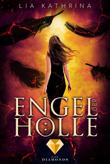 Engel der Hölle eBook by Lia Kathrina
