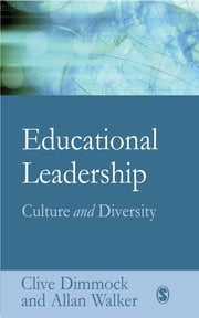Educational Leadership - Culture and Diversity ebook by Professor Clive Dimmock,Professor Allan David Walker