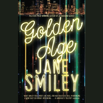 Golden Age audiobook by Jane Smiley