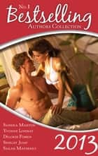 Bestselling Authors Collection 2013 - 5 Book Box Set ebook by Sandra Marton, Yvonne Lindsay, Delores Fossen,...