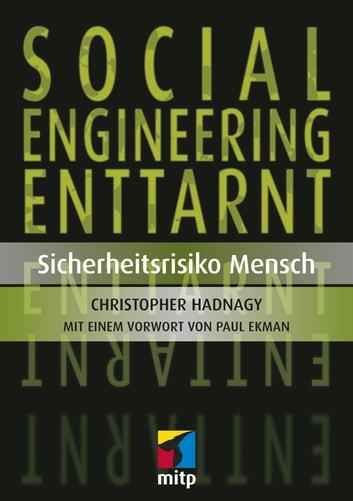 Social Engineering enttarnt - Sicherheitsrisiko Mensch ebook by Christopher Hadnagy,Paul Ekman