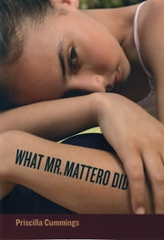 What Mr. Mattero Did ebook by Priscilla Cummings