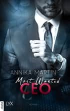Most Wanted CEO ebook by Annika Martin, Nina Restemeier, Sabine Neumann
