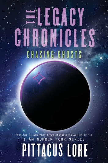 The Legacy Chronicles: Chasing Ghosts ebook by Pittacus Lore