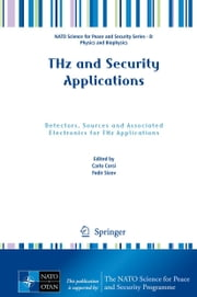 THz and Security Applications - Detectors, Sources and Associated Electronics for THz Applications ebook by Carlo Corsi,Fedir Sizov