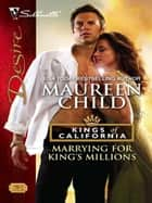 Marrying for King's Millions ebook by Maureen Child