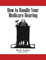 How to Handle Your Medicare Hearing
