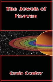 The Jewels of Heaven ebook by Craig Conley