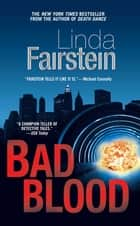 Bad Blood - A Novel ebook by Linda Fairstein