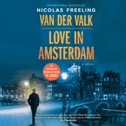 Van der Valk-Love in Amsterdam - A Novel audiobook by Nicolas Freeling