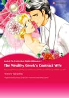 THE WEALTHY GREEK'S CONTRACT WIFE - Harlequin Comics ebook by Penny Jordan, Tomomi Yamashita