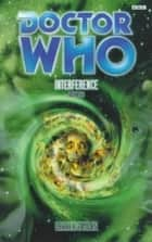 Interference Book Two (Dr. Who Series) ebook by Lawrence Miles