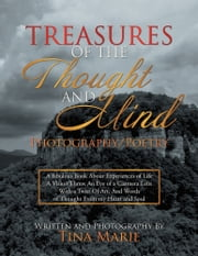 TREASURES OF THE THOUGHT AND MIND ebook by Tina Marie