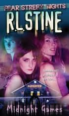 Midnight Games ebook by R.L. Stine
