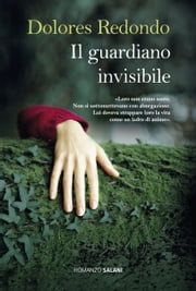 Il guardiano invisibile ebook by Dolores Redondo