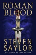 Roman Blood ebook by Steven Saylor