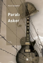 Paralı Asker ebook by Yücel Sarpdere