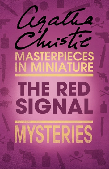 The Red Signal: An Agatha Christie Short Story ebook by Agatha Christie