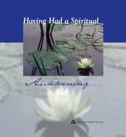 Having Had a Spiritual Awakening ebook by Al-Anon Family Groups