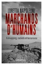 Marchands d'humains ebook by Loretta Napoleoni
