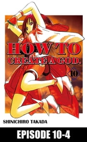 HOW TO CREATE A GOD.