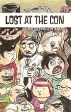 Lost at the Con ebook by Bryan Young