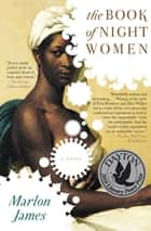 The Book of Night Women ebook by Marlon James