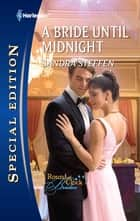 A Bride Until Midnight ebook by Sandra Steffen