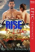 Rise to Love ebook by Lynn Hagen