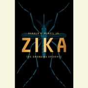 Zika - The Emerging Epidemic audiobook by Donald G. McNeil