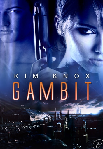 Gambit ebook by Kim Knox