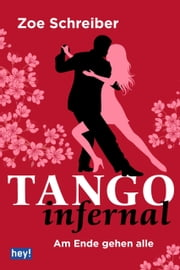 Tango infernal ebook by Zoe Schreiber